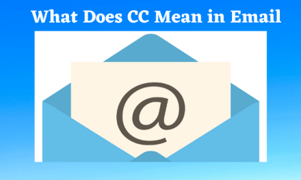 What does CC Mean in Email [Meaning, Purpose & Example]