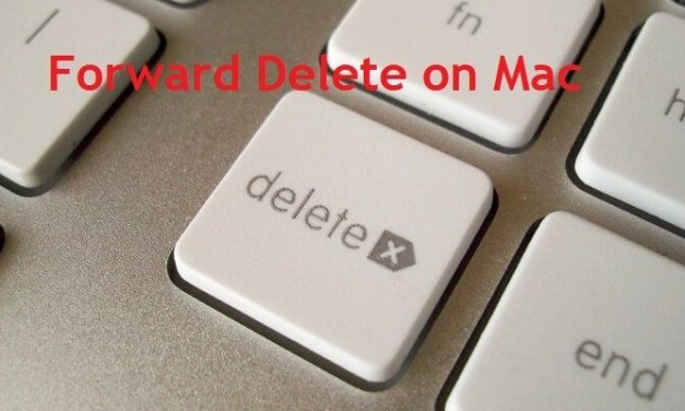 How to Forward Delete on Mac [All Working Shortcut Keys]