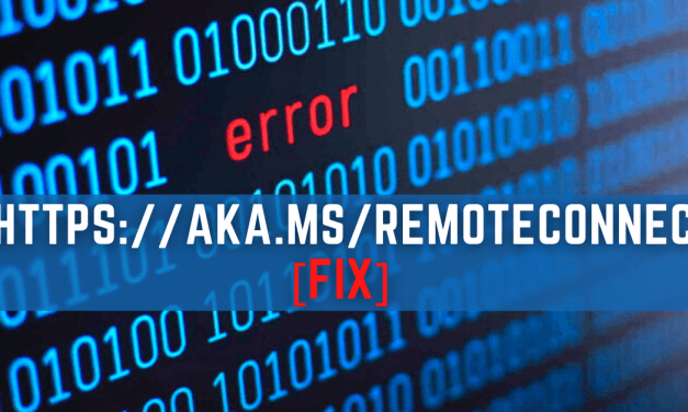 What is https aka ms remoteconnect Error | How to Fix Instantly