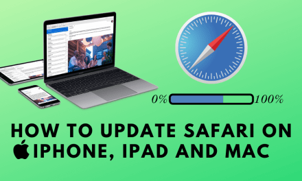 How to Update Safari Browser [Mac, iPad & iPhone]