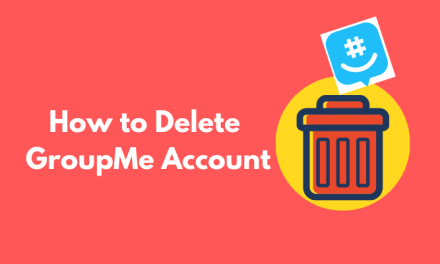 How to Delete GroupMe Account [Android / iOS / Web] in 2 Minutes