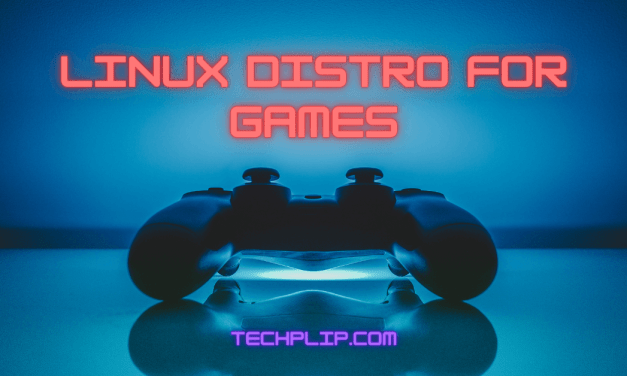 Linux Distro for Games: 10 Best Recommendations for Gaming