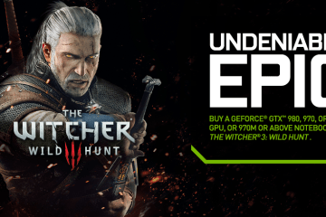 NVIDIA The Witcher 3 - Witcher 3 available on purchase of Nvidia Geforce GTX 9 series cards