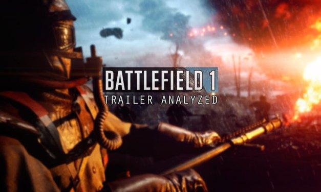 Battlefield 1 Reveal Trailer Analyzed, Plus More Details