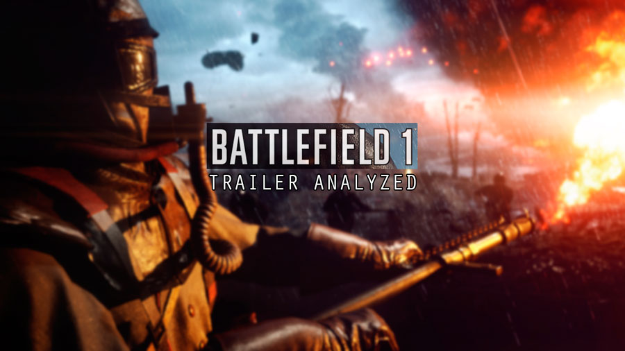 Battlefield 1 Reveal Trailer Analyzed, Plus More Details