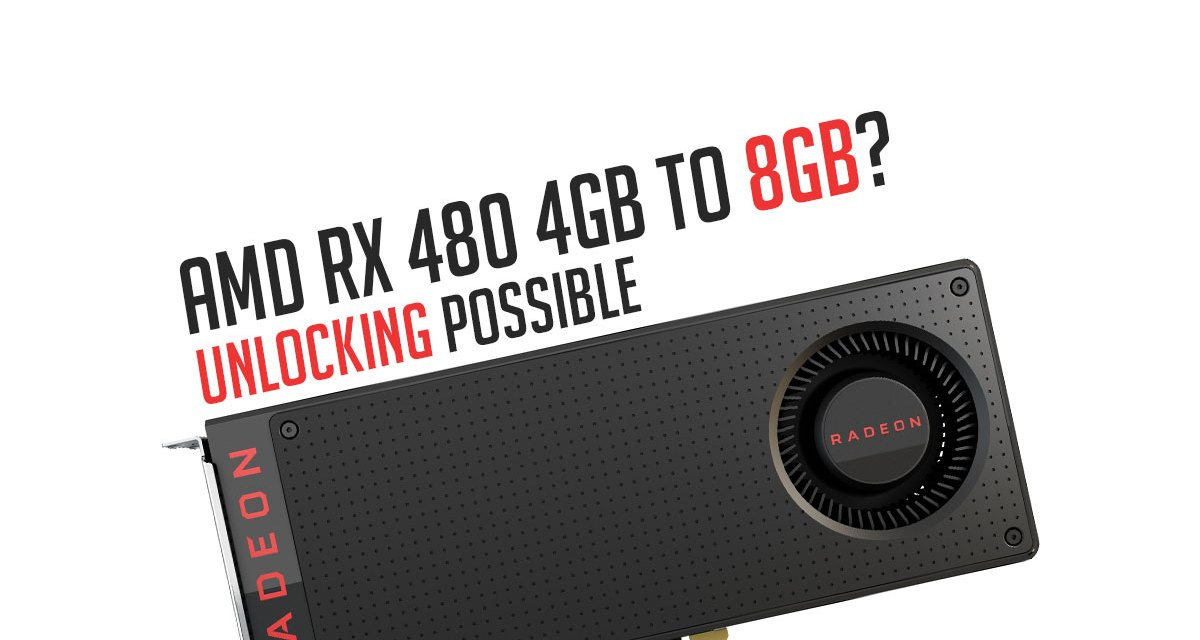 Early AMD RX 480 4GB Units Actually Has 8GB of VRAM