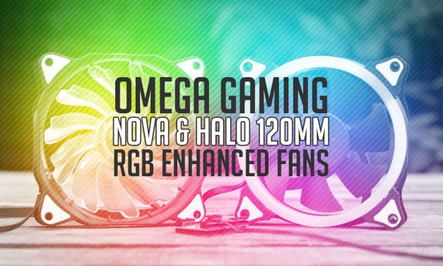 OMEGA NOVA & HALO 120mm Fan Series Overview