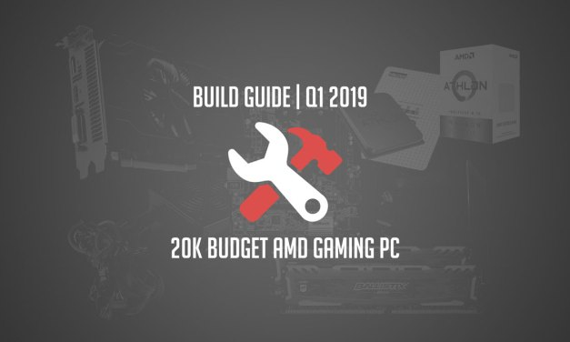 Build Guide | 20K Budget AMD Gaming PC | Q1 2019