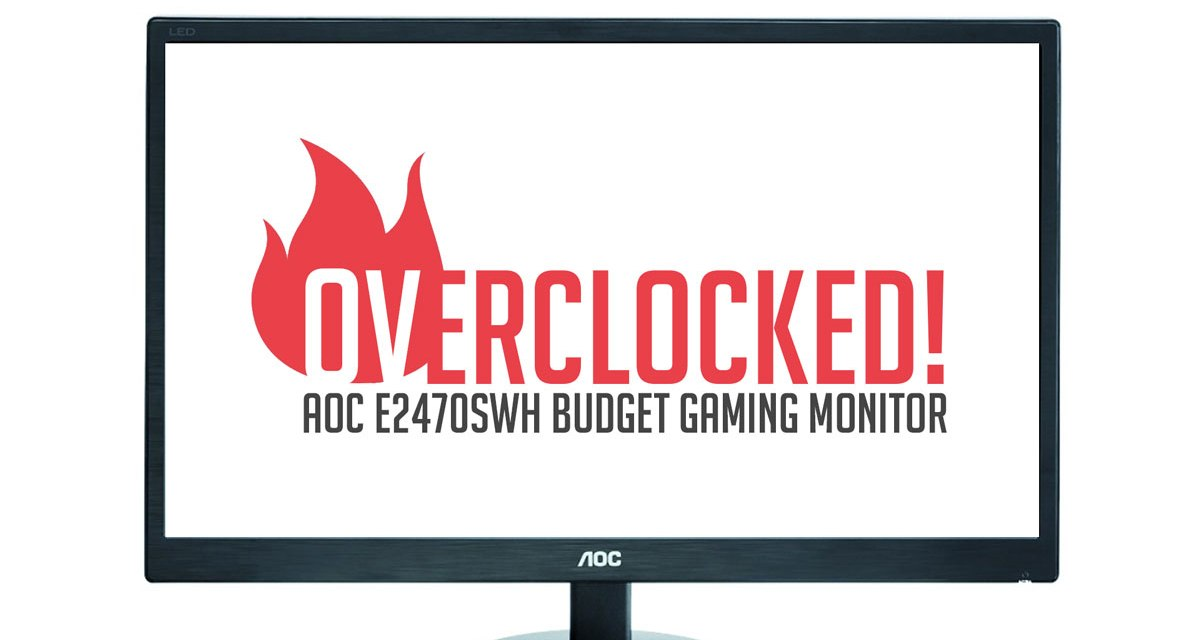 Review | AOC E2470SWH 75Hz Budget Gaming Monitor | TechPorn