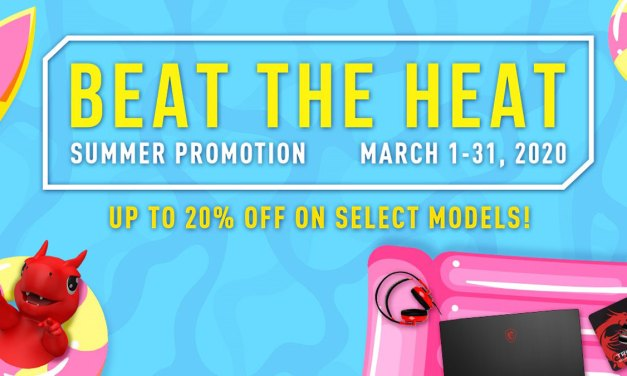 Beat the Heat with MSI's 2020 Summer Promotion