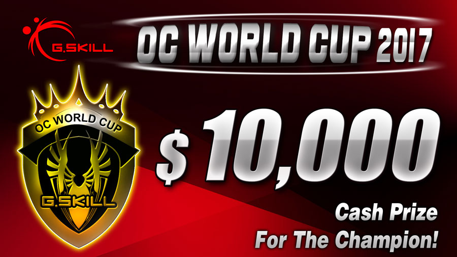 G.SKILL Announces OC World Cup 2017 Overclocking Competition