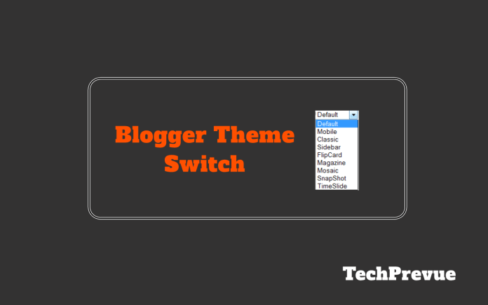 blogger theme switch
