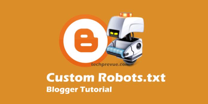 Custom Robots.txt Blogger Tutorial