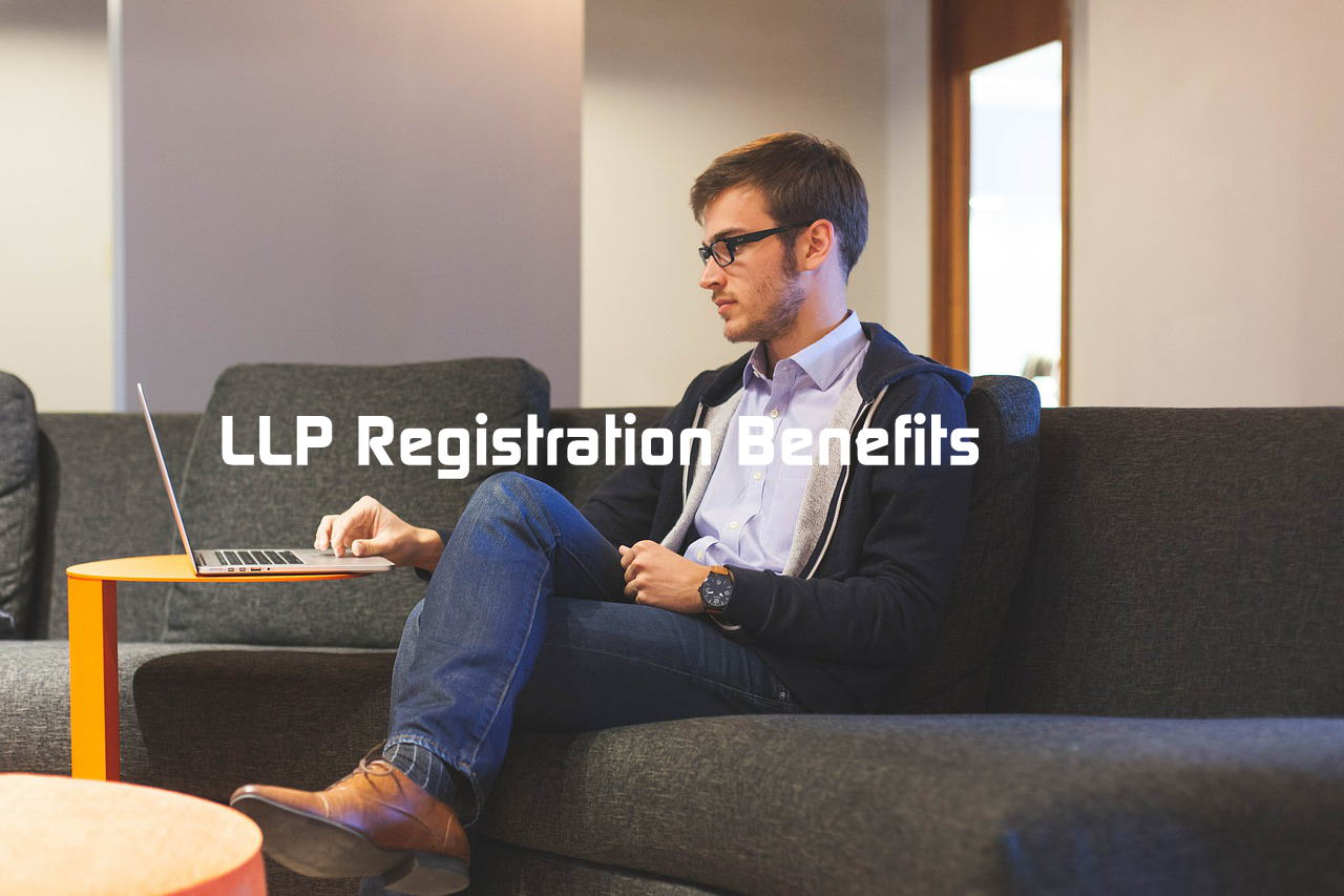 Benefits Of Limited Liability Partnership Over Private Limited Company