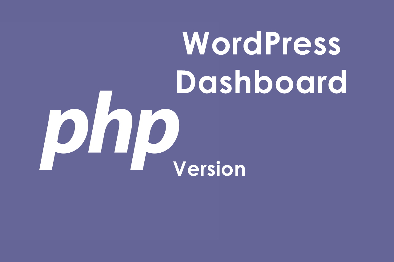 Knowing PHP version from WP Dashboard