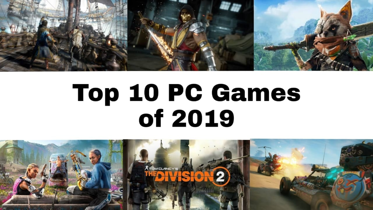 Best 10 PC Games Of 2019 So Far