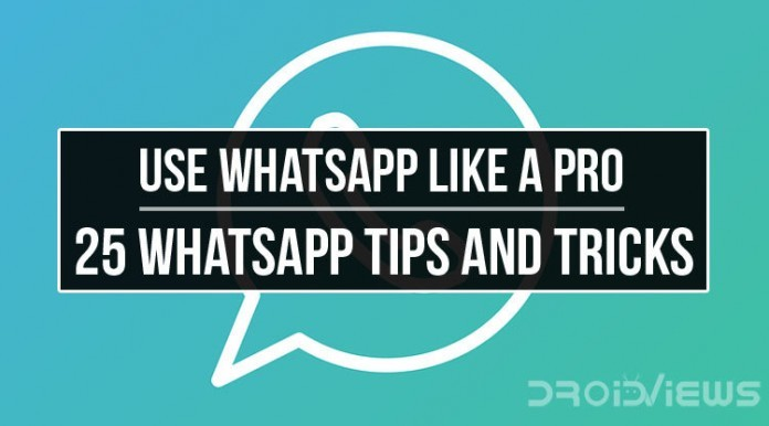 WhatsApp Like a Pro 25 WhatsApp Tips and Tricks