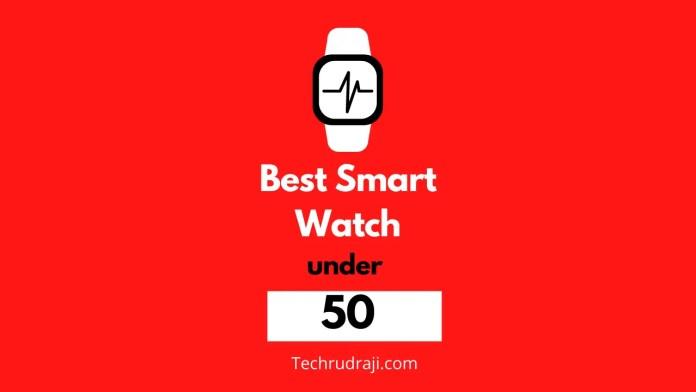 best smartwatch under £50 UK