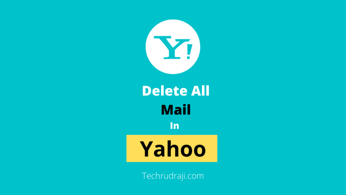 how to delete all mail in yahoo