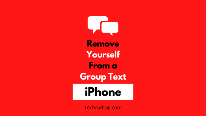 how to remove yourself from a group text iphone