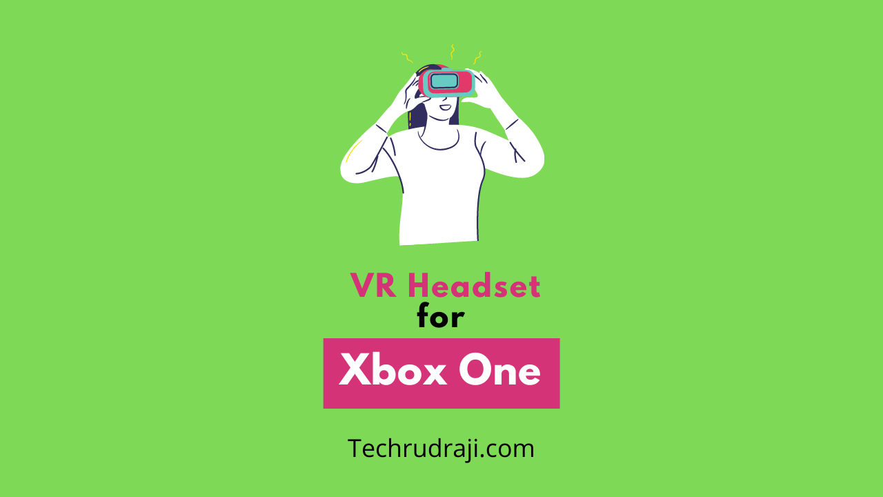 vr headset for xbox one