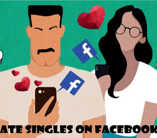 Date Singles on Facebook - All you Need to Know to Start Dating on Facebook