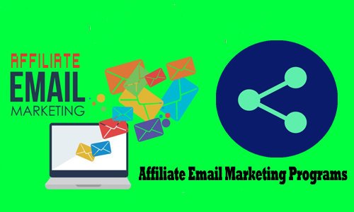 Affiliate Email Marketing Programs