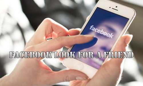 Facebook Look for a Friend