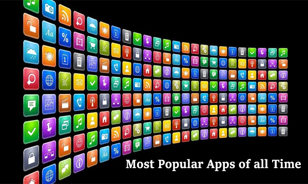 Most Popular Apps of all Time