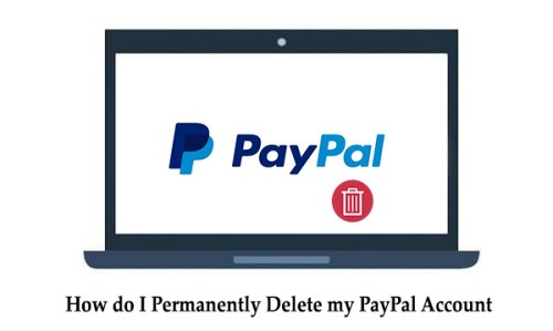 How do I Permanently Delete my PayPal Account