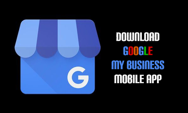 Download Google My Business Mobile App