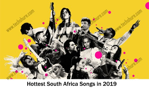 Hottest South Africa Songs in 2019