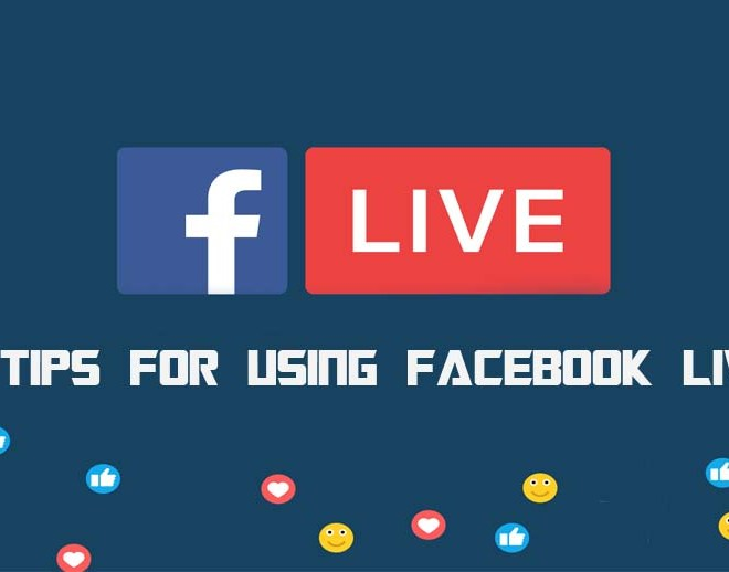 15 Tips For Using Facebook Live