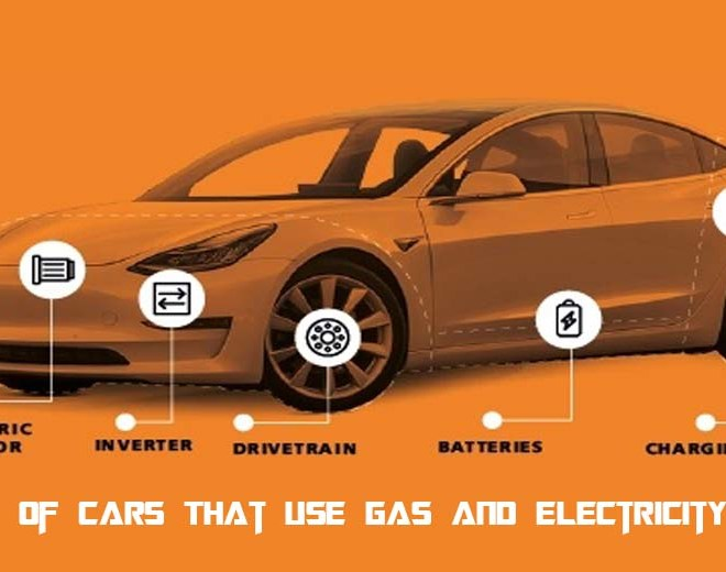 Types of Cars That Use Gas And Electricity 2021