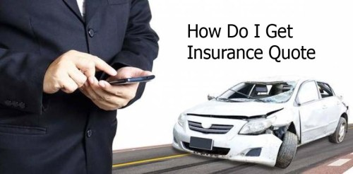 How Do I Get Insurance Quote