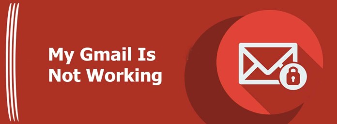 My Gmail Is Not Working