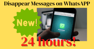 whatsapp disappear messages