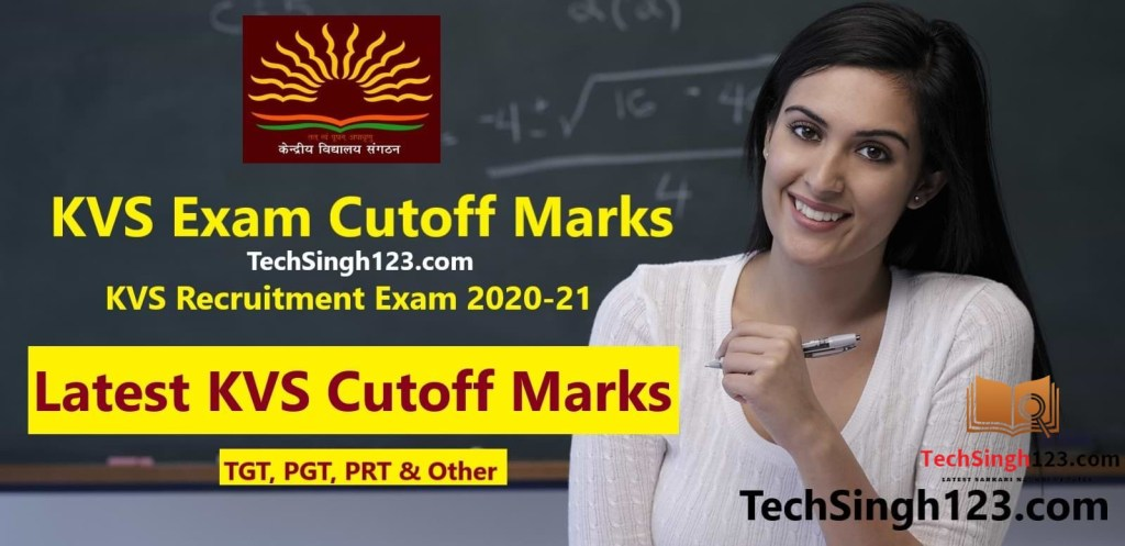 KVS PGT TGT PRT Exam Previous Year Cut-Off Marks