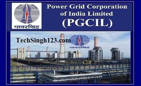 PGCIL Recruitment पावर ग्रिड कॉर्पोरेशन भर्ती Power Grid भर्ती