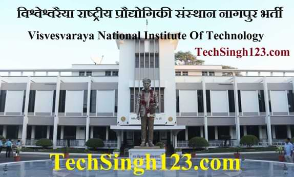 VNIT Nagpur Recruitment वीएनआईटी नागपुर भर्ती VNIT Recruitment