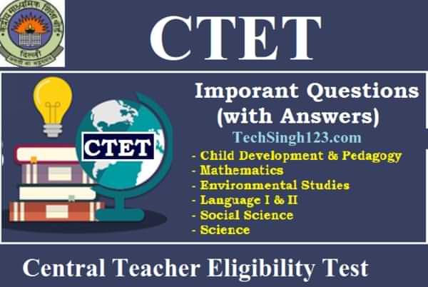 CTET Important Topics CTET Exam Central Teachers Eligibility Test