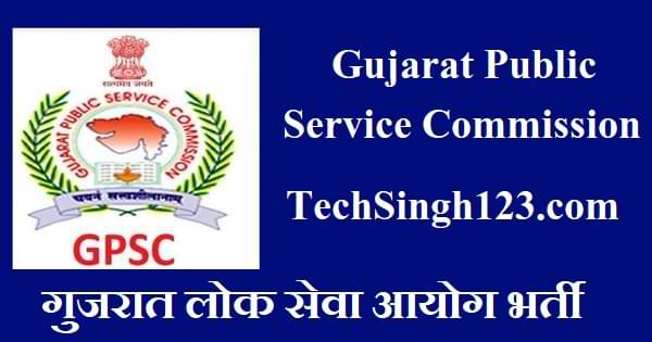 GPSC Recruitment Gujarat PSC Recruitment Gujarat PSC Bharti