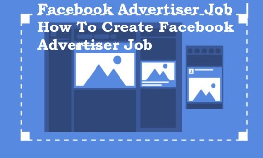 Facebook Advertiser Job