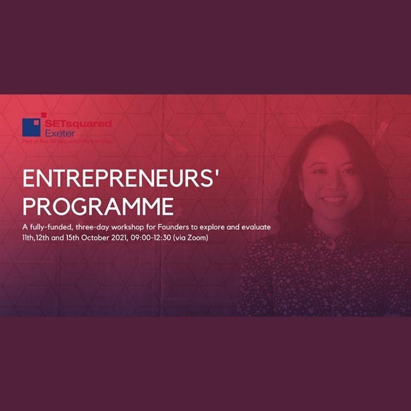 SETsquared Exeter Entrepreneurs' Programme October 2021