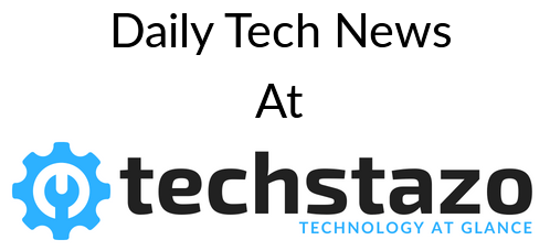 Techstazo Daily News