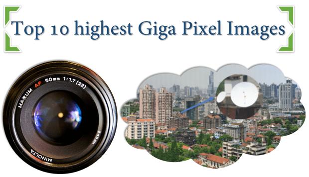 top-10-highest-giga-pixel-images
