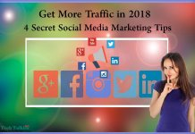 4 Secret Social Media Marketing Tips to Get More Traffic in 2018