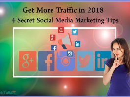 4 Secret Social Media Marketing Tips to Get More Traffic in 2018