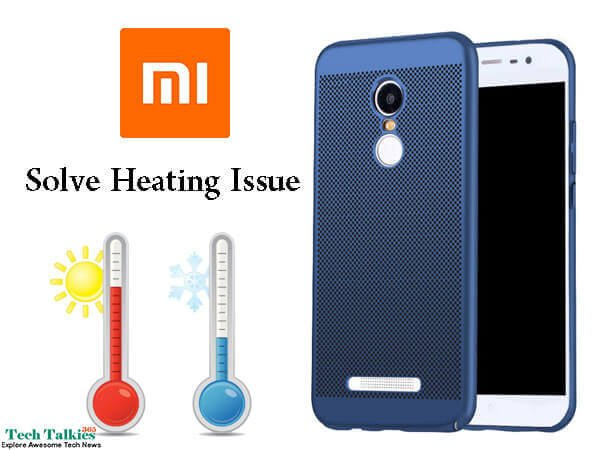 Xiaomi Redmi note 3 Heating Problem Solution
