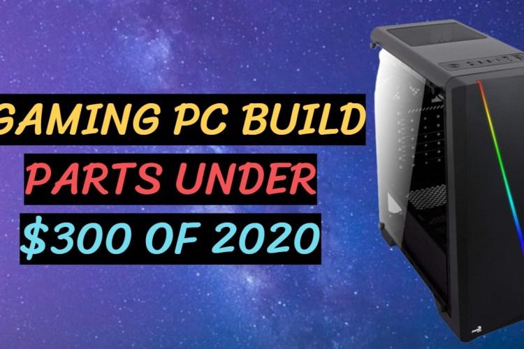 300$ Gaming Pc
